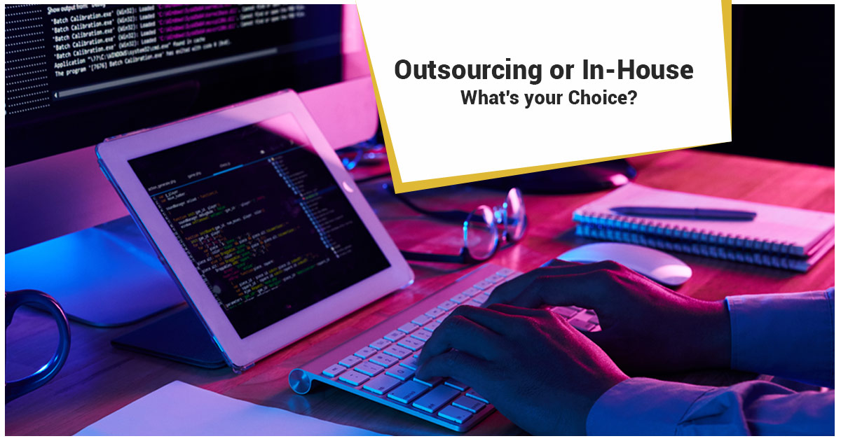 In-house or Outsourcing Software Development: A Tactical Guide